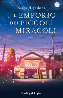 L'emporio dei piccoli miracoli - Keigo Higashino pdf download