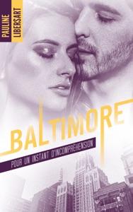 Baltimore - 2,5 - Pour un instant d'incompréhension : une nouvelle dans l'univers de la série - Pauline Libersart pdf download
