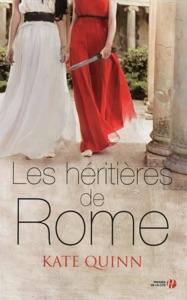 Les Héritières de Rome - Kate Quinn pdf download