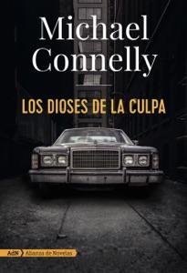Los dioses de la culpa (AdN) - Michael Connelly & Javier Guerrero Gimeno pdf download