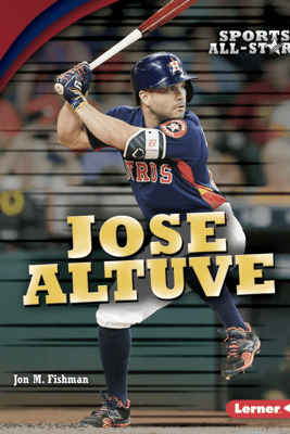 Jose Altuve - Jon M. Fishman