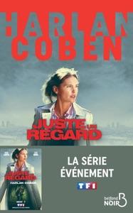 Juste un regard (Nouv. éd.) - Harlan Coben pdf download