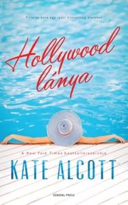 Hollywood lánya - Kate Alcott pdf download