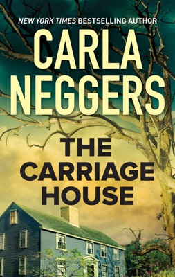 The Carriage House - Carla Neggers pdf download