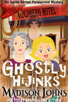 Ghostly Hijinks - Madison Johns