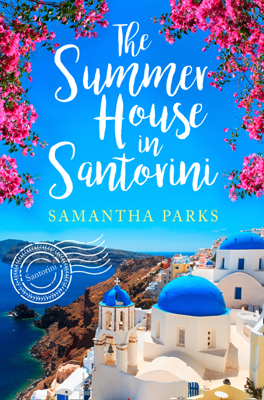 The Summer House in Santorini - Samantha Parks pdf download