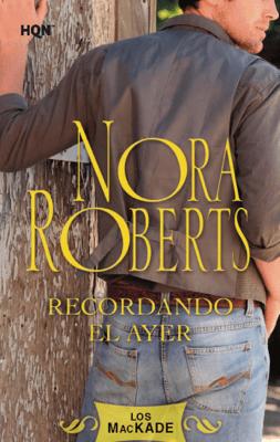 Recordando el ayer - Nora Roberts pdf download