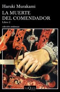 La muerte del comendador (Libro 2) - Haruki Murakami pdf download