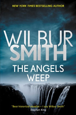 The Angels Weep - Wilbur Smith pdf download
