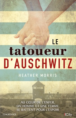Le tatoueur d'Auschwitz - Heather Morris pdf download