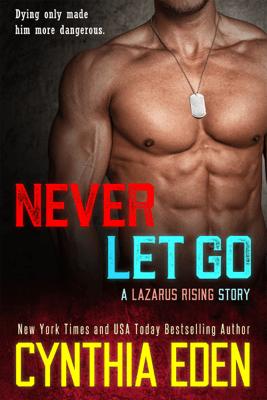 Never Let Go - Cynthia Eden