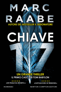Chiave 17 - Marc Raabe pdf download