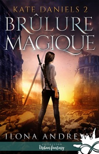 Brûlure Magique - Ilona Andrews pdf download