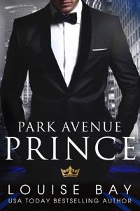 Park Avenue Prince - Louise Bay pdf download
