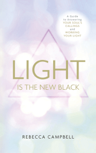 Light is the New Black - Rebecca Campbell pdf download