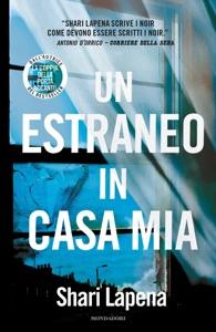 Un estraneo in casa mia - Shari Lapena pdf download