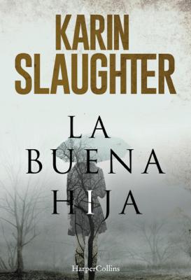 La buena hija - Karin Slaughter pdf download