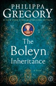 The Boleyn Inheritance - Philippa Gregory pdf download