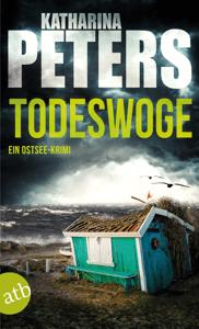Todeswoge - Katharina Peters pdf download