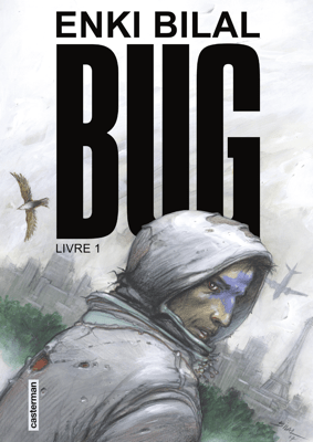 Bug (Livre 1) - Enki Bilal pdf download