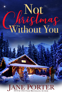 Not Christmas Without You - Jane Porter pdf download