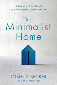 The Minimalist Home - Joshua Becker pdf download