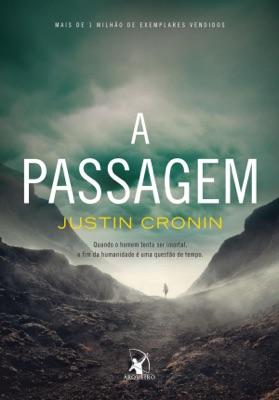 A passagem - Justin Cronin pdf download