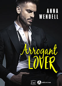 Arrogant Lover - Anna Wendell pdf download