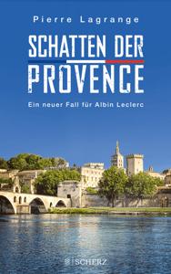 Schatten der Provence - Pierre Lagrange pdf download