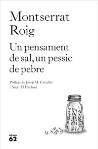 Un pensament de sal, un pessic de pebre - Montserrat Roig pdf download