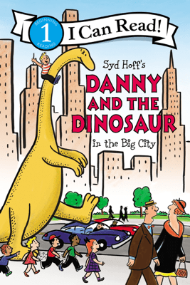 Danny and the Dinosaur in the Big City - Syd Hoff