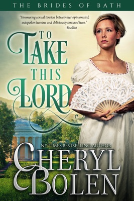 To Take This Lord - Cheryl Bolen pdf download