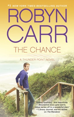 The Chance - Robyn Carr pdf download