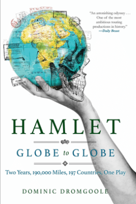 Hamlet - Dominic Dromgoole & Michael Gallagher