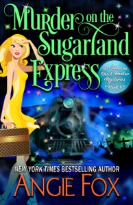 Murder on the Sugarland Express - Angie Fox pdf download
