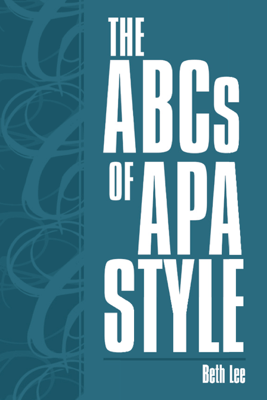 The Abcs of Apa Style - Beth Lee