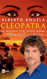 Cleopatra - Alberto Angela pdf download