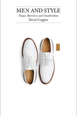 Men and Style - David Coggins