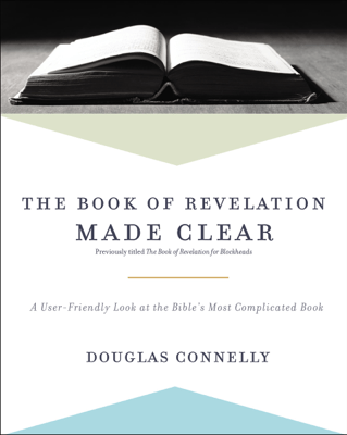 The Book of Revelation Made Clear - Douglas Connelly pdf download