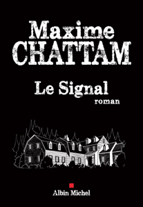 Le Signal - Maxime Chattam pdf download