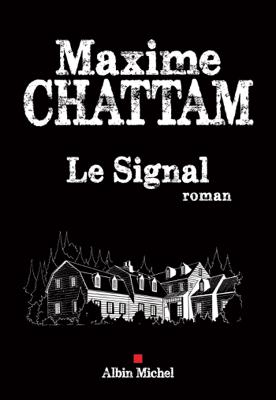 Le Signal - Maxime Chattam pdf download
