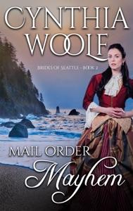 Mail Order Mayhem - Cynthia Woolf pdf download