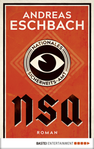 NSA - Nationales Sicherheits-Amt - Andreas Eschbach pdf download