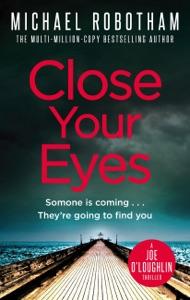 Close Your Eyes - Michael Robotham pdf download