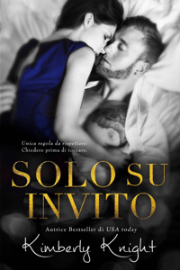 Solo Su Invito - Kimberly Knight pdf download