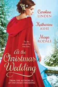 At the Christmas Wedding - Caroline Linden, Katharine Ashe & Maya Rodale pdf download