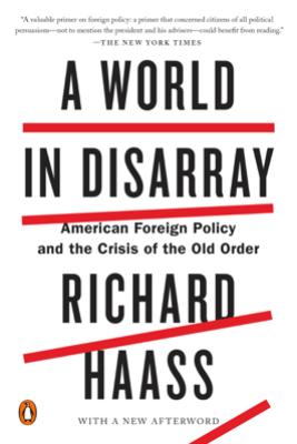 A World in Disarray - Richard Haass