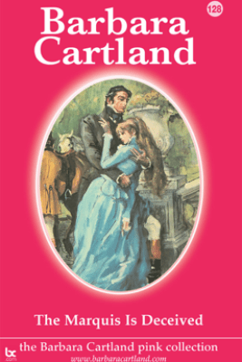The Marquis is Deceived - Barbara Cartland