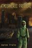 Aaron Frale - Atmospheric Pressure  artwork