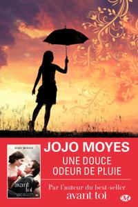 Une douce odeur de pluie - Jojo Moyes pdf download